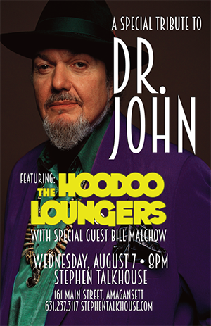 Poster - A Special Tribute To Dr. John featuring the HooDoo Loungers