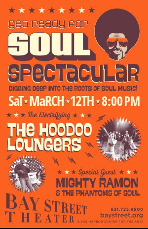 Poster - Soul Spectacular Digging Deep Into The Roots Of Soul Music - featuring the electrifying HooDoo Loungers